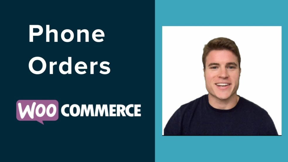 How to Create Phone Orders in WooCommerce?