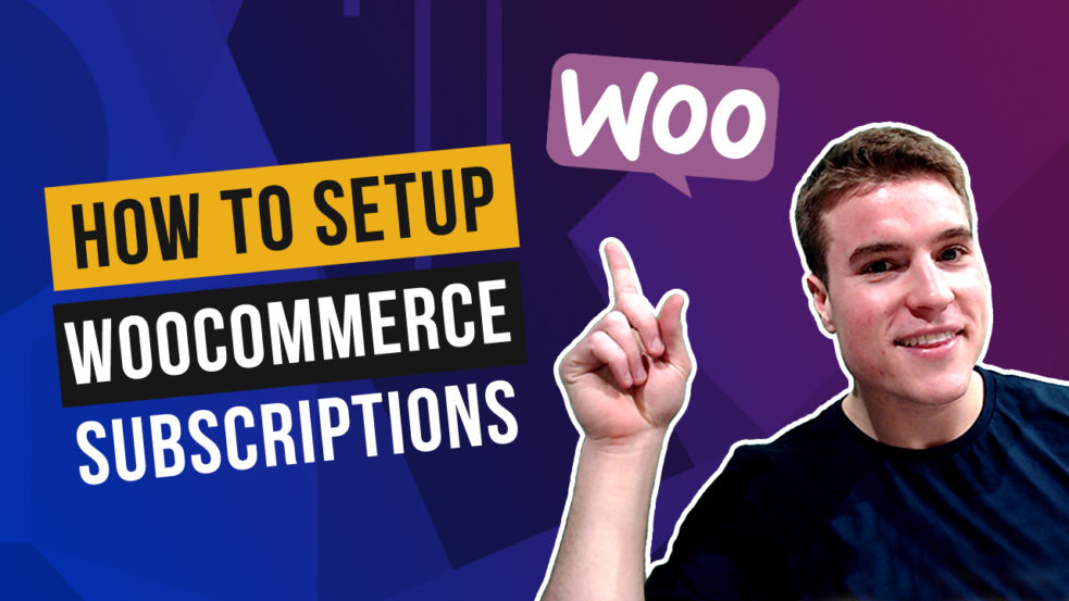 How to setup WooCommerce Subscriptions? (2021 Guide)