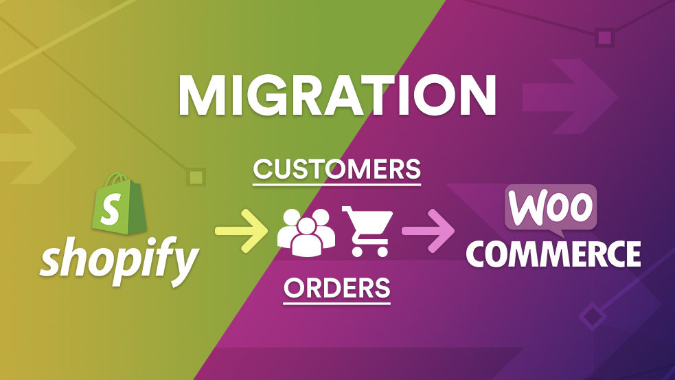 How to Migrate Shopify Customers and Orders to WooCommerce
