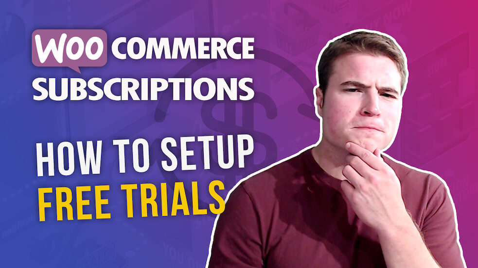 How to setup free trials (and sign-up fees) with WooCommerce Subscriptions?