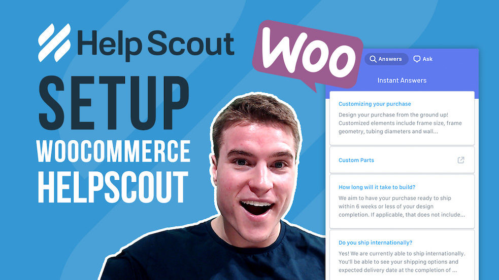 How to integrate Help Scout with WooCommerce?