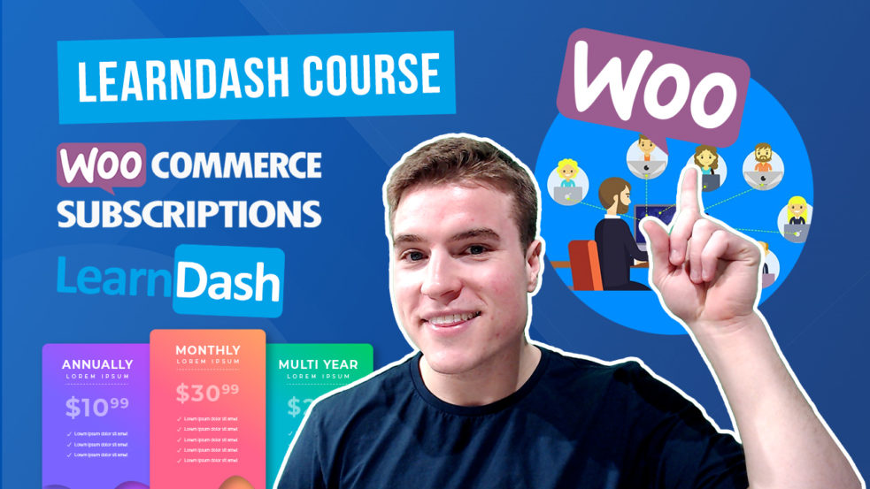 How to setup WooCommerce Subscriptions with LearnDash?
