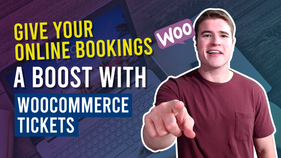 Give Your Online Bookings a Boost with WooCommerce Tickets.